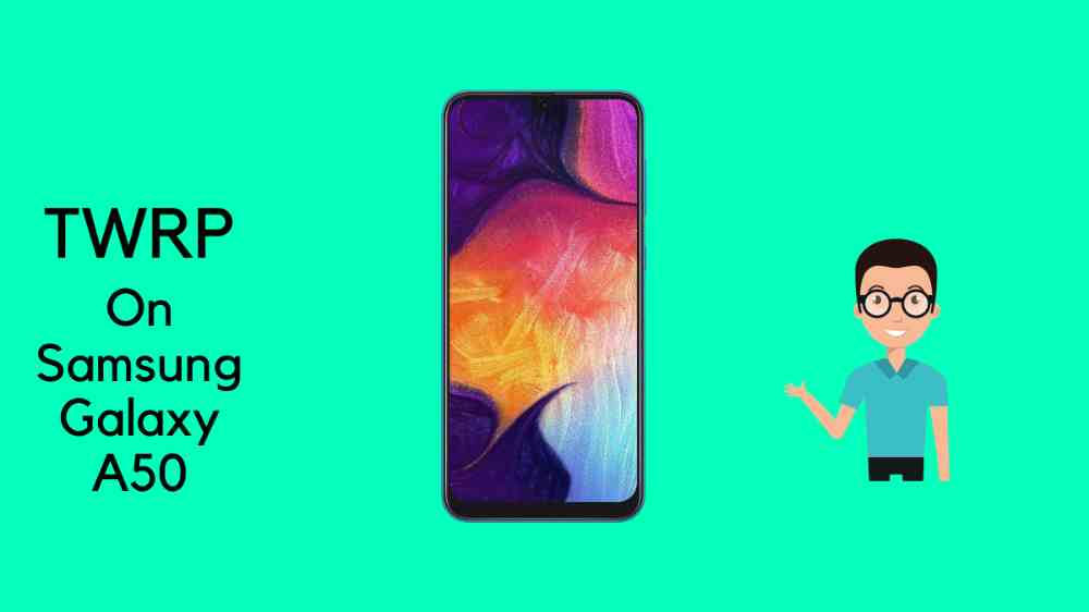 TWRP for Galaxy A50