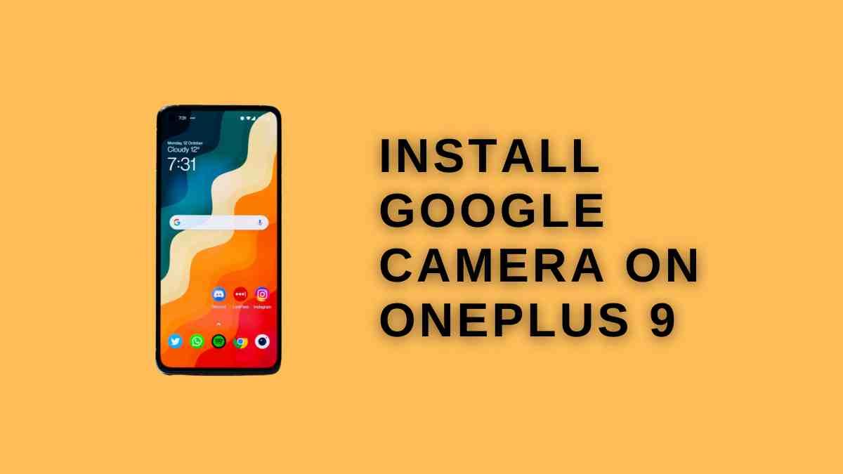 install Google Camera on OnePlus 9