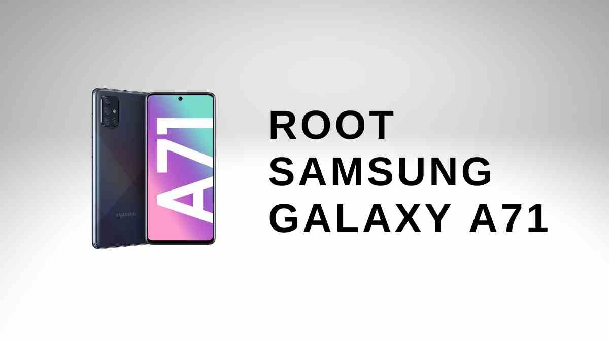 Root Samsung Galaxy A71